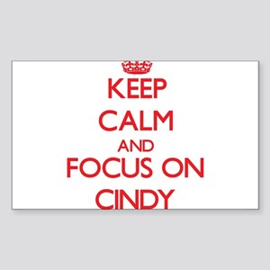 Keep Calm and focus on Cindy Sticker