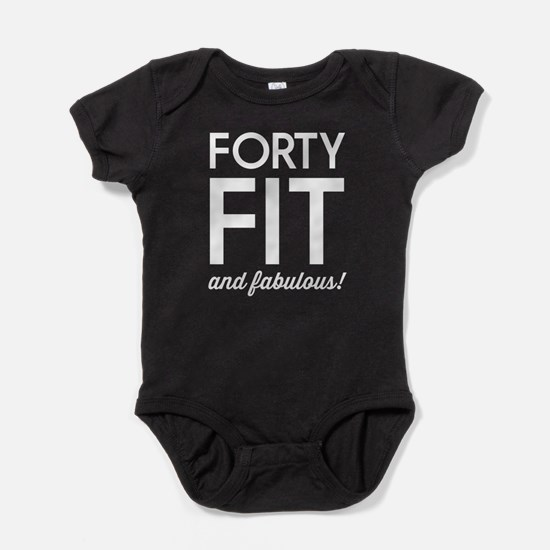 40 Fit and Fabulous! Baby Bodysuit