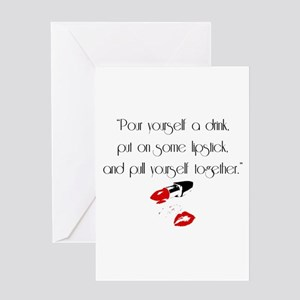 Pour yourself a drink Greeting Cards