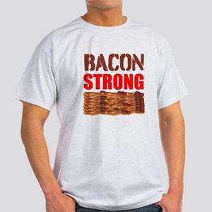 Bacon Strong T-Shirt