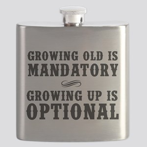 Growing Old Is Mandatory, Growing Up Is Optional F