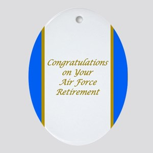 Air Force Retirement Congratul Ornament (Oval)