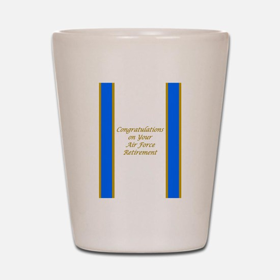 Air Force Retirement Congratulations Shot Glass