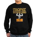 Trophy Boyfriend Sweatshirt