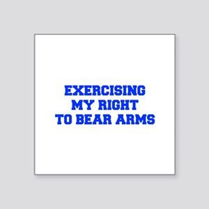 exercising-my-right-to-bear-arms-fresh-blue Sticke