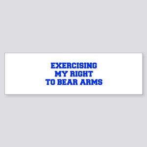 exercising-my-right-to-bear-arms-fresh-blue Bumper