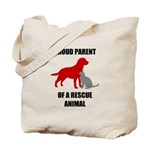 Proud Parent of a Rescue Animal Tote Bag