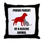Proud Parent of a Rescue Animal Throw Pillow