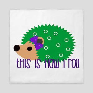 Love Hedgehogs How I Roll Queen Duvet