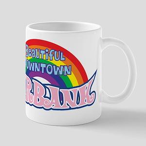 Beautiful Downtown Burbank Mugs