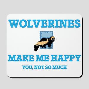 Wolverines Make Me Happy Mousepad