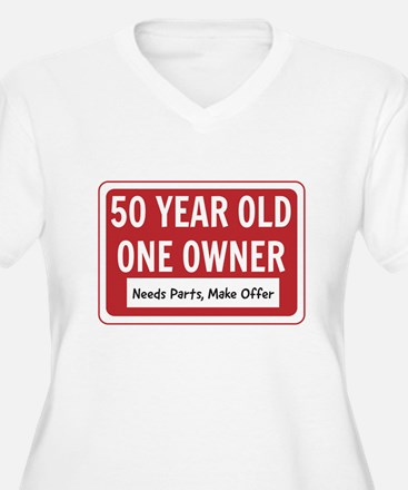 50 Year Old One Owner Plus Size T-Shirt