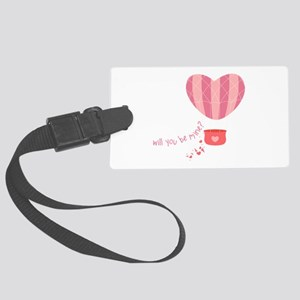 Will You Be Mine? Luggage Tag