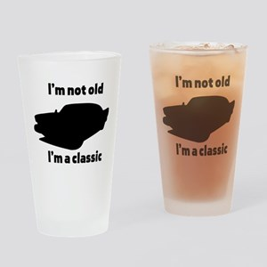 Im Not Old, Im a Classic Drinking Glass