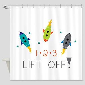 LIFT OFF! Shower Curtain