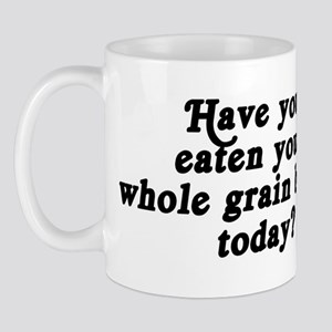 whole grain bread today Mug