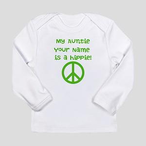My Auntie Is A Hippie (Custom) Long Sleeve T-Shirt