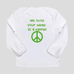 My Aunt Is A Hippie (Custom) Long Sleeve T-Shirt