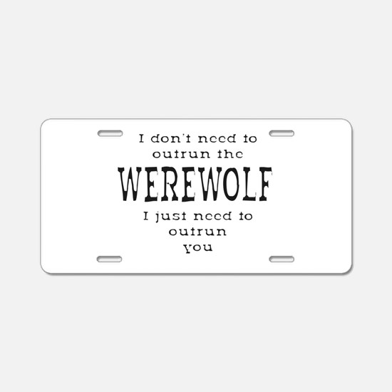 Outrun The Werewolf 1 Aluminum License Plate