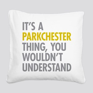 Parkchester Bronx NY Thing Square Canvas Pillow
