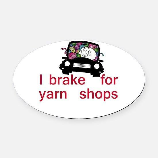 Brake for yarn shops Oval Car Magnet