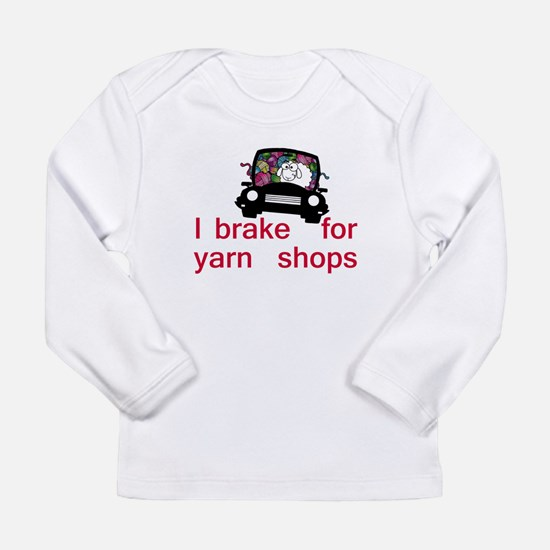 Brake for yarn shops Long Sleeve Infant T-Shirt