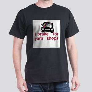Brake for yarn shops Dark T-Shirt