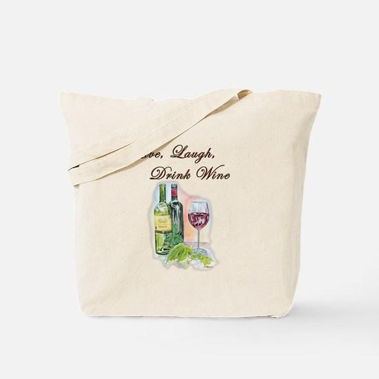 Live Laugh Wine Tote Bag