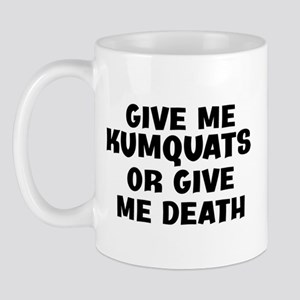 Kumquats today Mug