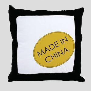 MadeInChina Throw Pillow