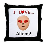 I Love Aliens Throw Pillow