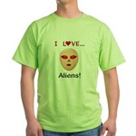 I Love Aliens Green T-Shirt