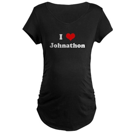 I Love Johnathon Maternity Dark T-Shirt