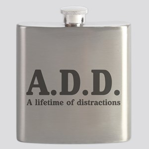 A.D.D. a lifetime of distractions Flask
