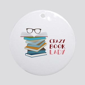 Crazy Book Lady Ornament (Round)