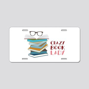 Crazy Book Lady Aluminum License Plate