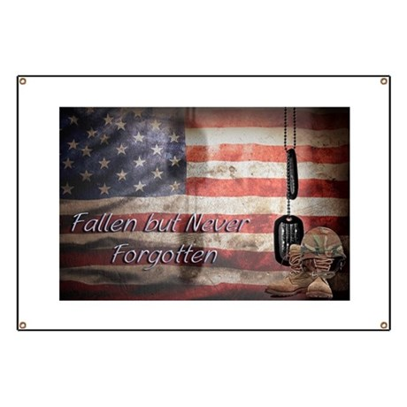 Fallen but never forgotten Banner
