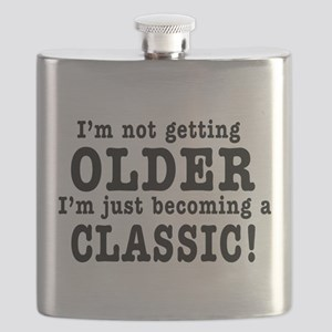 Im Not Getting Older, Im Just Becoming a Classic F