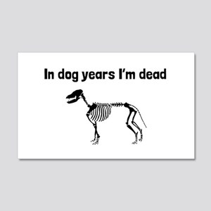 In Dog Years Im Dead Wall Decal