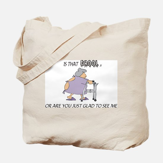 Is that drool Tote Bag