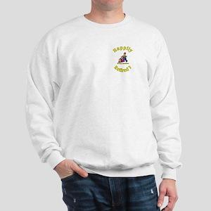 'Happily Retired ?:-) Sweatshirt