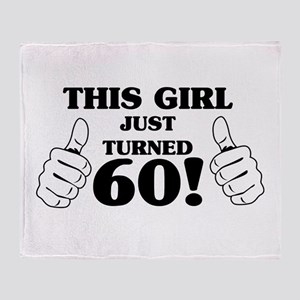 This Girl Just Turned 60! Throw Blanket