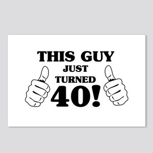 This Guy Just Turned 40! Postcards (Package of 8)