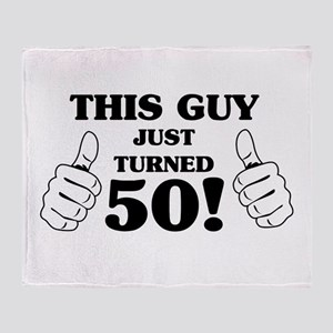 This Guy Just Turned 50! Throw Blanket