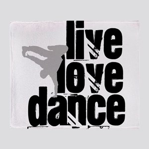 Live, Love, Dance Throw Blanket