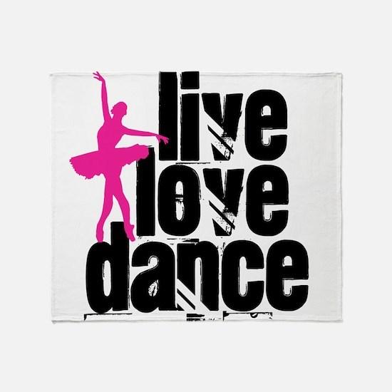 Live, Love, Dance with Ballerina Throw Blanket