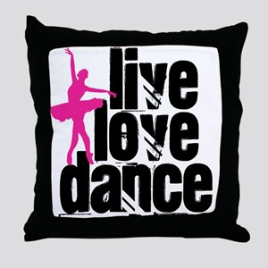 Live, Love, Dance with Ballerina Throw Pillow