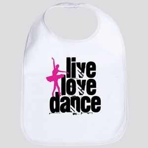 Live, Love, Dance with Ballerina Bib