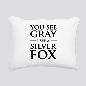 You See Gray, I See a Silver Fox Rectangular Canva