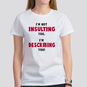 Not insulting T-Shirt